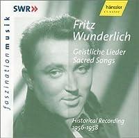 Fritz Wunderlich: Geistliche Lieder [Sacred Songs] by VARIOUS ARTISTS (2001-02-13)