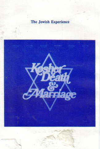 Kosher Death amp Marriage: The Jewish Experience