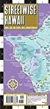 Streetwise Hawaii Map: Laminated Hawaii, Kauai, Maui, Molokai, Oahu & Downtown Honolulu (Michelin Streetwise Maps)