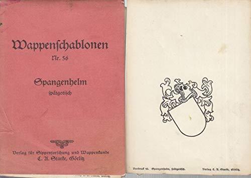 Wappenschablonen Nr. 56 : Spangenhelm spätgotisch.