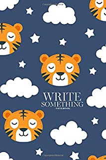 Notebook - Write something: Tiger sleeping notebook, Daily Journal, Composition Book Journal, College Ruled Paper, 6 x 9 inches (100sheets)