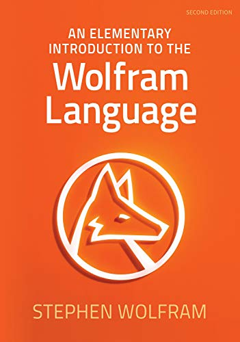An Elementary Introduction to the Wolfram Language: 2nd Edition