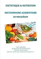 Dictionnaire alimentaire pour le mégacôlon
