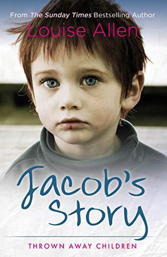 Jacob's Story (Thrown Away Children)