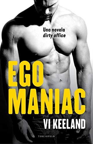 Egomaniac (Terciopelo) de [Vi Keeland, María José Losada]