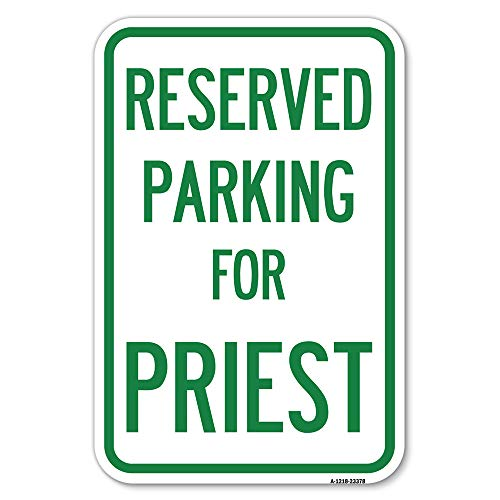 """Parking Reserved for Priest 