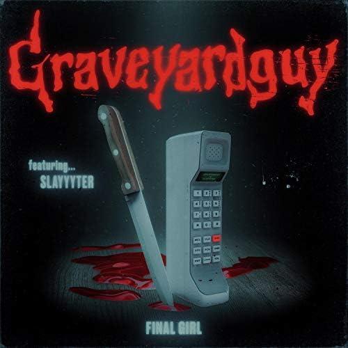 Graveyardguy feat. Slayyyter