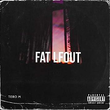 Fat Lfout