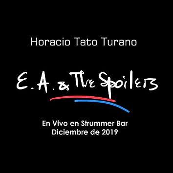E.A. & The Spoilers (En Vivo en Strummer Bar Diciembre de 2019)