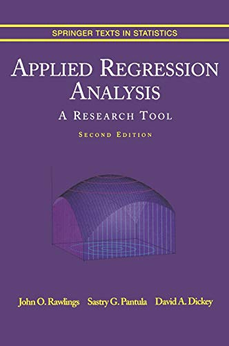 Applied Regression Analysis: A Research Tool (Springer Texts in Statistics)