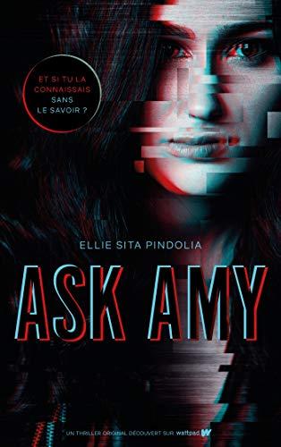 Ask Amy (Hors-séries) par [Ellie Sita Pindolia, Axelle Demoulin, Nicolas Ancion]