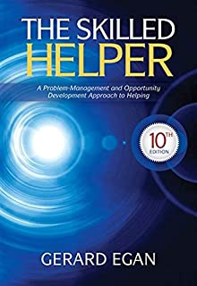 By Dr. Gerard Egan - The Skilled Helper: A Problem-Management and Opportunity-Development Approach to Helping (10th Edition) (12.2.2012)