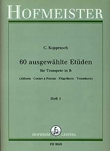 Musik-Noten Ausgabe / Score / Sheetmusic : 60 AUSGEWAEHLTE ETUEDEN 1: arrangiert für Trompete Komponist: KOPPRASCH C ISMN-Nr: M-2034-6028-2
