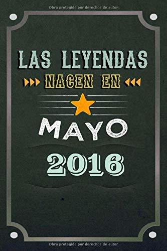 Las leyendas nacen en Mayo 2016: REGALO DE CUMPLEAÑOS, NACIDOS EN LOS AÑOS 2016 Regalos Creativos Cuaderno forrado Diario 15.24 x 22.86 cm CUADERNO DE ... CUADERNO DE NOTAS, REGALOS PERSONALIZADOS