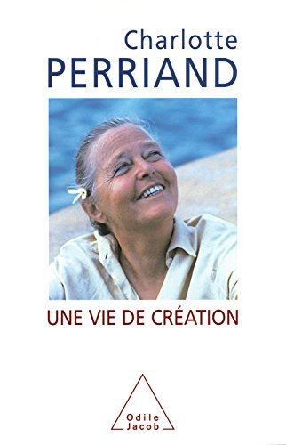 Une vie de création (SCIENCE HUM) (French Edition)