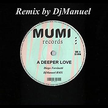 A Deeper Love (DJManuel Remix)
