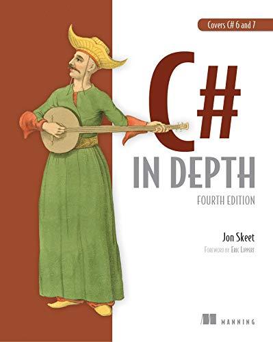 C# in Depth: Fourth Edition