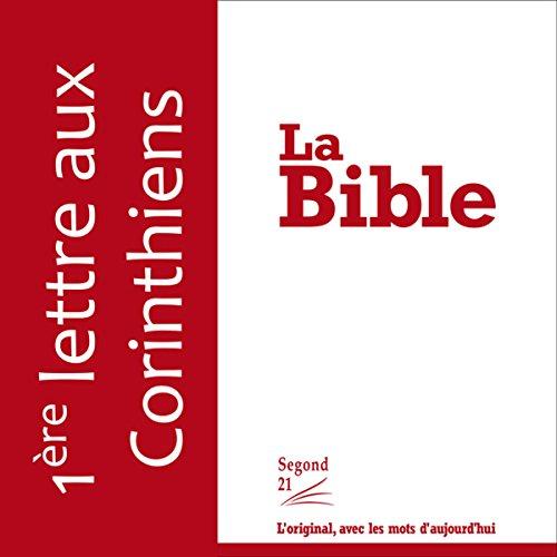 Première lettre aux Corinthiens - version Segond 21  audiobook cover art