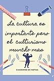 LA EDUCACION ES IMPORTANTE PERO EL CULTURISMO MUNCHO MAS: CUADERNO DE NOTAS | Diario, Apuntes o Agenda | Regalo Original y Divertido para Amantes de la Musculación