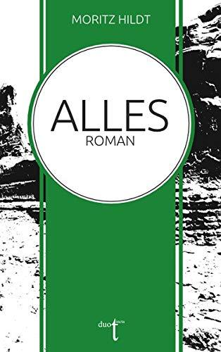 Buchseite und Rezensionen zu 'Alles' von Moritz Hildt