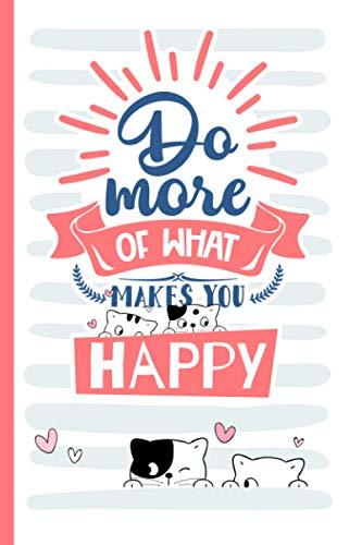 Wochenkalender 2021 – Do more of what makes you happy: Samtpfoten A5 Kalender 2021 mit 150 Seiten | Terminkalender mit Wochenplaner, Jahresplaner, Organizer, Timer | Katzen Kalender