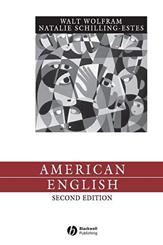 American English: Dialects and Variation, 2nd Edition (Language in Society, Vol. 25)