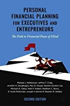 Personal Financial Planning for Executives and Entrepreneurs: The Path to Financial Peace of Mind