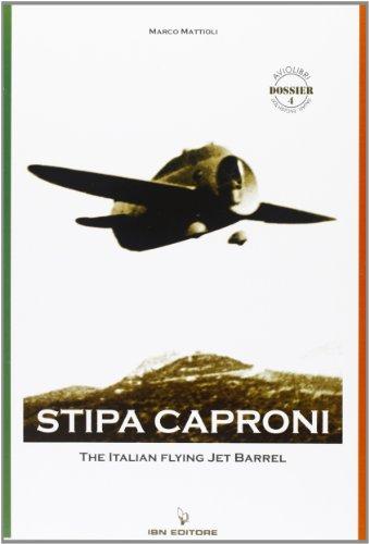 Stipa Caproni. The Italian Flying Jet...