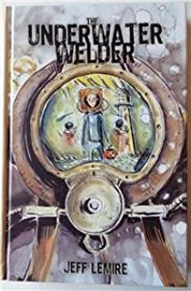 SIGNED-SDCC-2016-Exclusive JEFF LEMIRE 61/300 THE UNDERWATER WELDER Hardcover