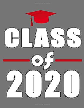 Class of 2020: 8.5 x 11 Notebook, 120 lined pages, college ruled, Version 6 Grey