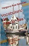 Vocabulario de neerlandés : Vocabulario anaranjando en tulipanes (Spanish Edition)
