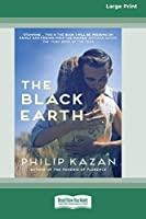 The Black Earth (16pt Large Print Edition)