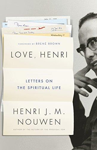 Love, Henri: Letters on the Spiritual Life (English Edition)
