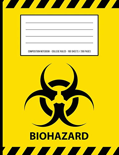 Biohazard Warning Periodic Table Chemistry Composition Notebook: College Ruled - 100 Sheets / 200 Pages 7.44' x 9.69' / 18.9 x 24.61 cm