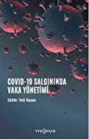 COVID-19 Salgininda Vaka Yönetimi