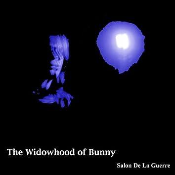 The Widowhood of Bunny