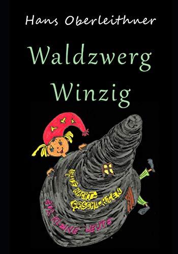 Waldzwerg Winzig: Gutenachtgeschichten für kleine Leute