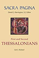 First and Second Thessalonians (Sacra Pagina Series)