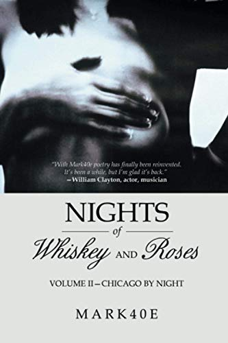 Nights of Whiskey and Roses: Volume II?Chicago by Night