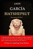 """HATSHEPSUT """"La esposa del dios"""""""