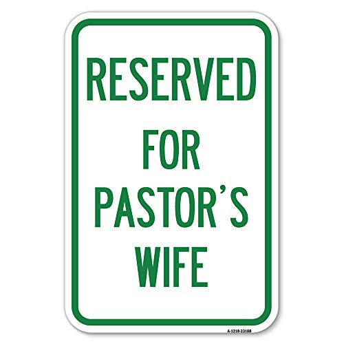 """Reserved for Pastor's Wife 