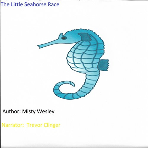 The Little Seahorse Race audiobook cover art