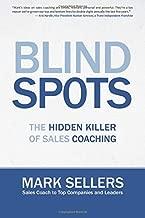 Blindspots: The Hidden Killer of Sales Coaching