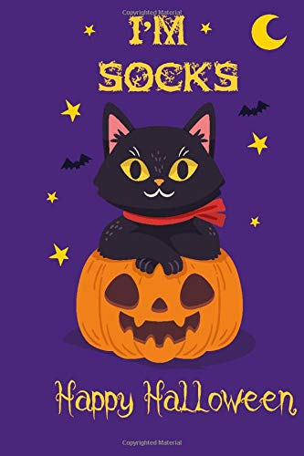 I'm Socks Happy Halloween: halloween cat personalized name journal, Socks health care record book, perfect gift idea for girls and boys with cat named Socks