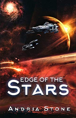 Book: Edge Of The Stars - A Techno Thriller Science Fiction Novel (The Edge Book 2) by Andria Stone