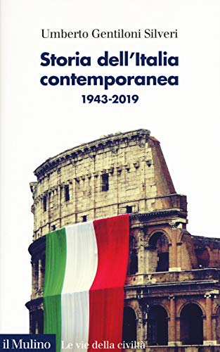 Storia dell'Italia contemporanea 1943-2019