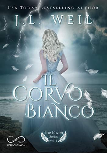 Il corvo Bianco: The Raven Series Vol. 1