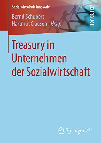 Treasury in Unternehmen der Sozialwirtschaft (Sozialwirtschaft innovativ)
