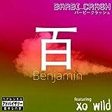Benjamin (feat. Xo Wild) [Explicit]