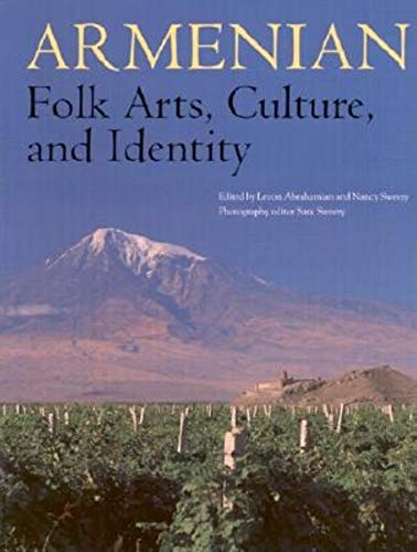 Compare Textbook Prices for Armenian Folk Arts, Culture, and Identity: First Edition Edition ISBN 9780253337047 by Abrahamian, Levon,Sweezy, Nancy,Sweezy, Sam